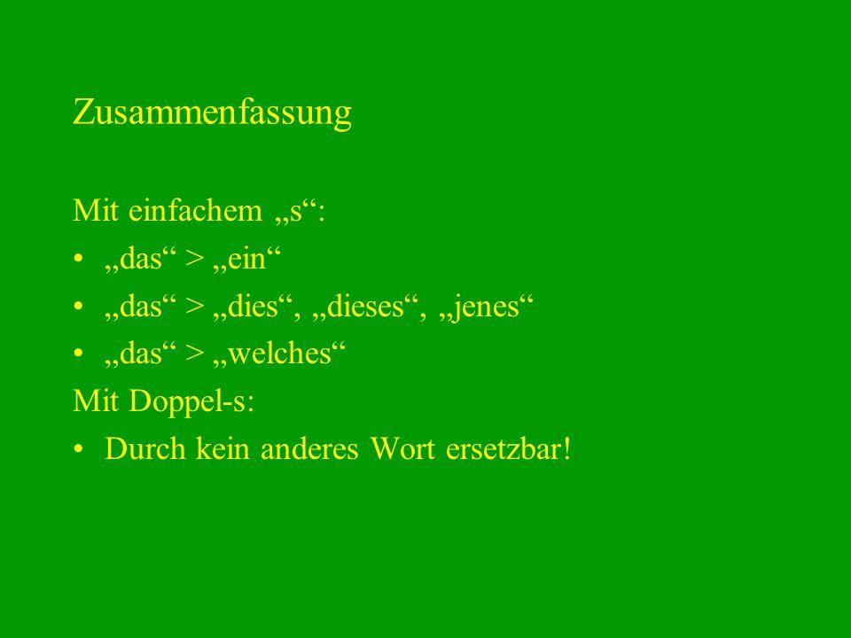 """Zusammenfassung Mit einfachem """"s : """"das > """"ein"""
