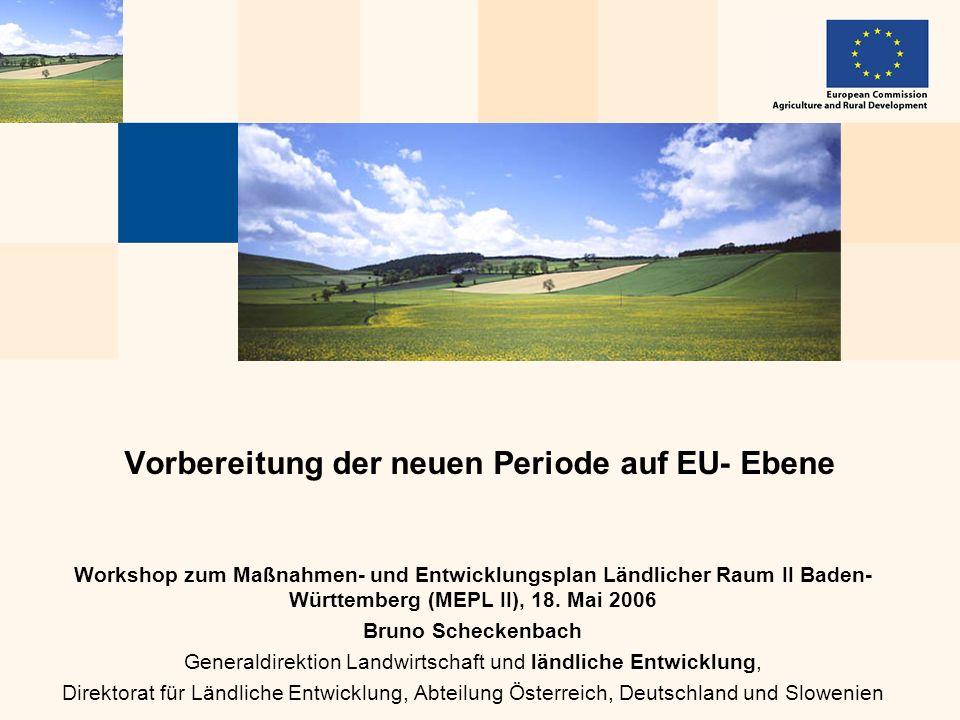 Vorbereitung der neuen Periode auf EU- Ebene