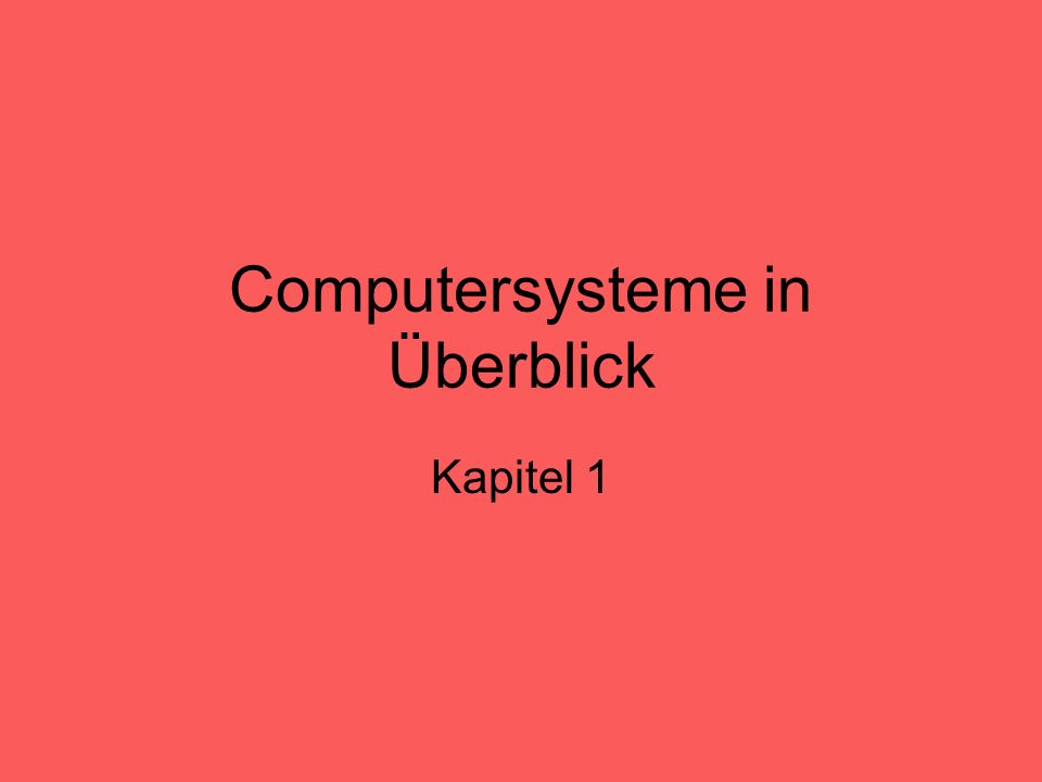 Computersysteme in Überblick