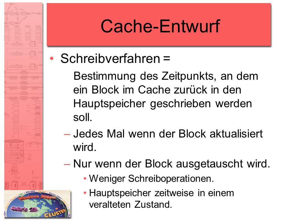 Cache-Entwurf Schreibverfahren =