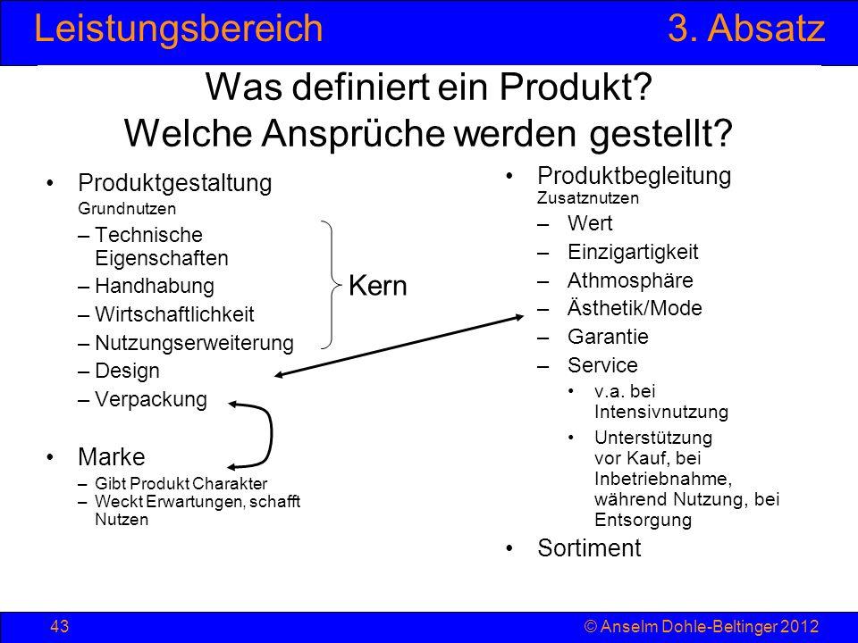 Was definiert ein Produkt Welche Ansprüche werden gestellt