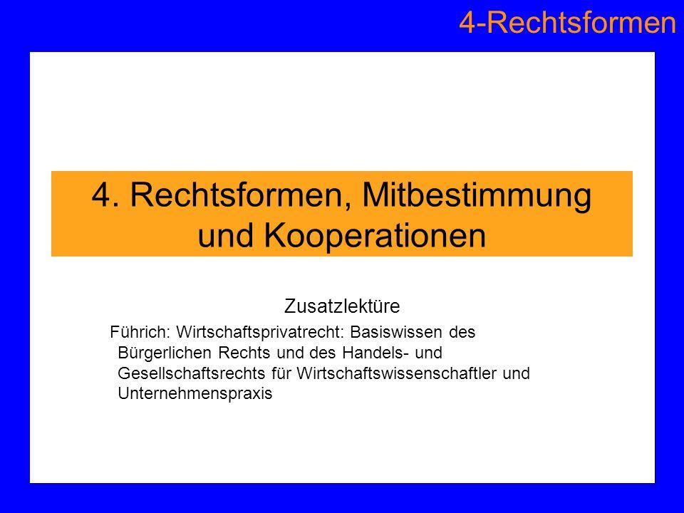 4. Rechtsformen, Mitbestimmung und Kooperationen