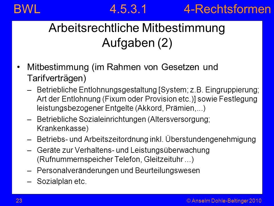 Arbeitsrechtliche Mitbestimmung Aufgaben (2)