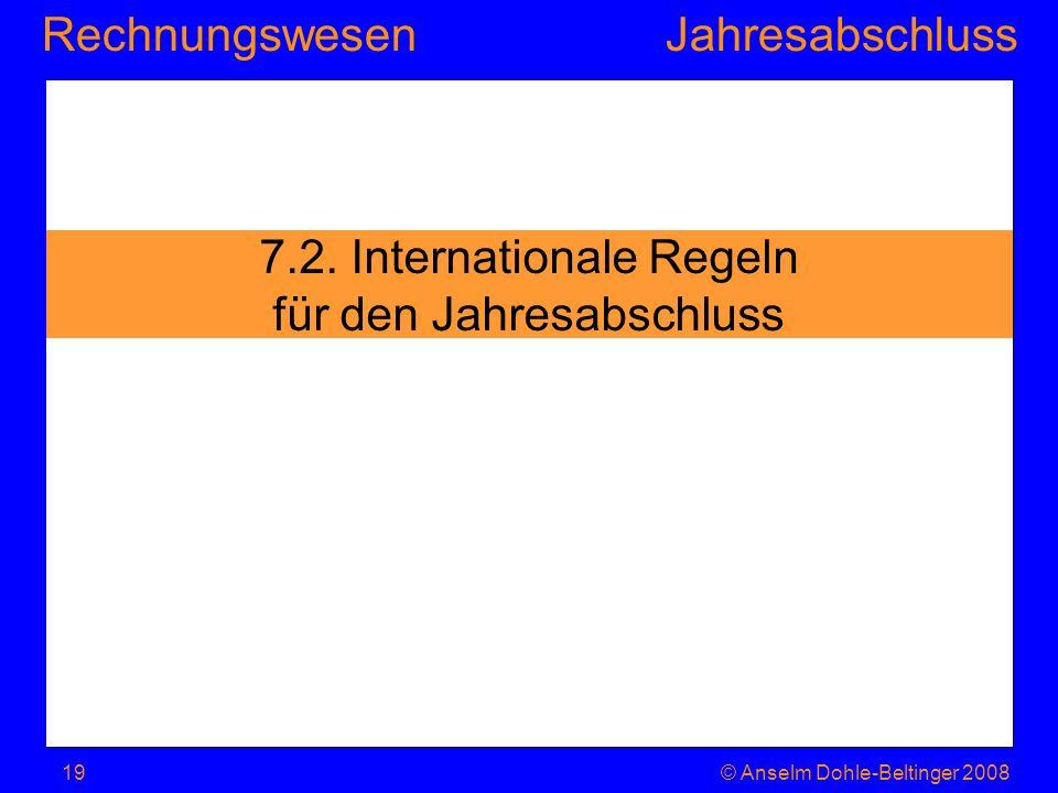7.2. Internationale Regeln für den Jahresabschluss