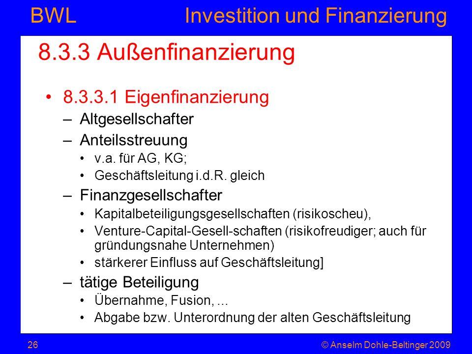 8.3.3 Außenfinanzierung 8.3.3.1 Eigenfinanzierung Altgesellschafter