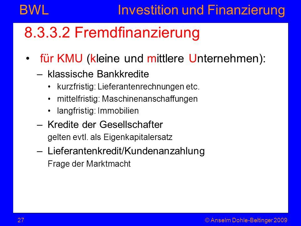 8.3.3.2 Fremdfinanzierung für KMU (kleine und mittlere Unternehmen):