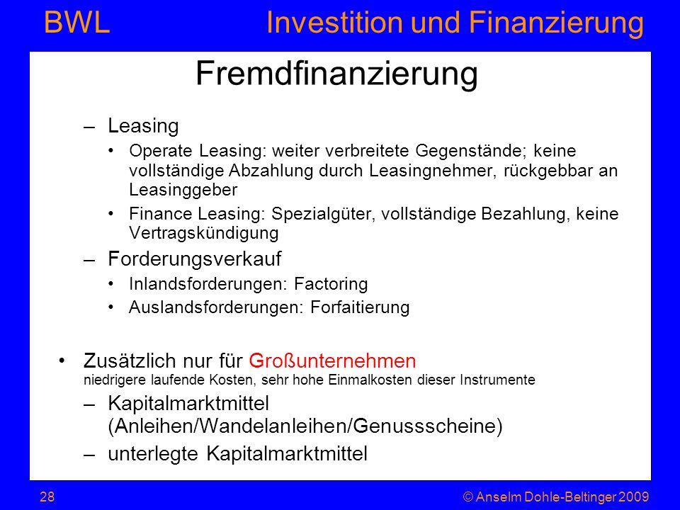 Fremdfinanzierung Leasing Forderungsverkauf