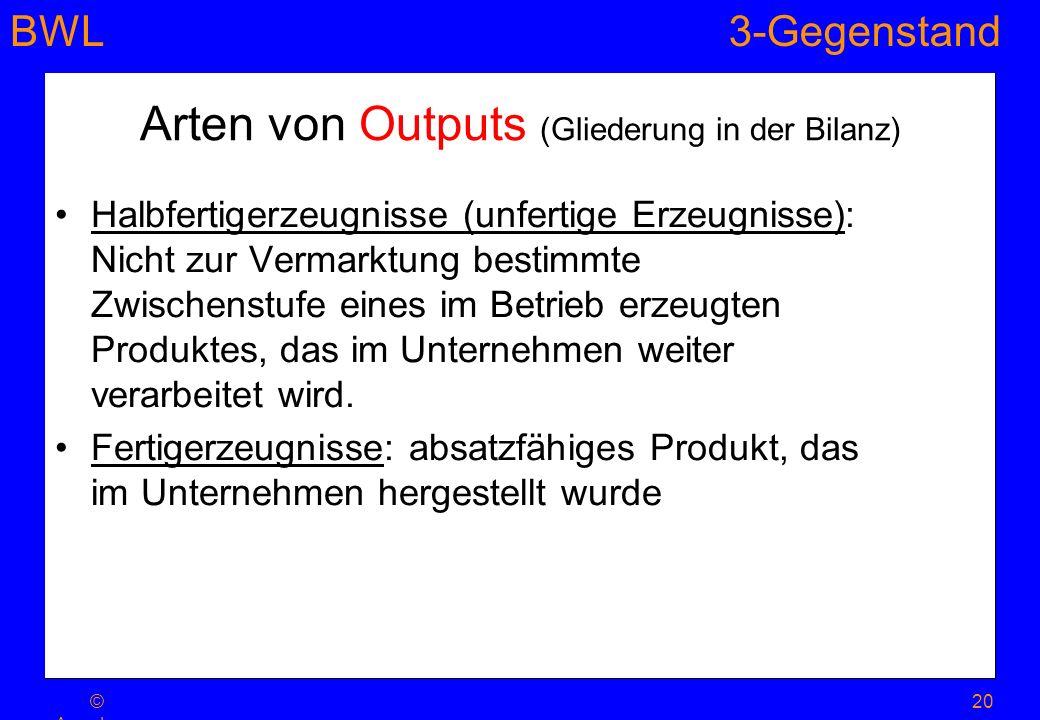 Arten von Outputs (Gliederung in der Bilanz)