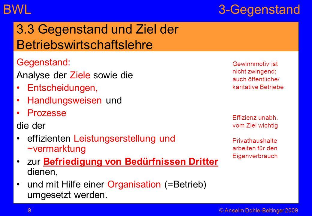 3.3 Gegenstand und Ziel der Betriebswirtschaftslehre