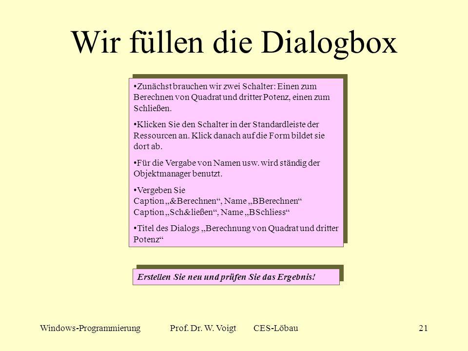 Wir füllen die Dialogbox