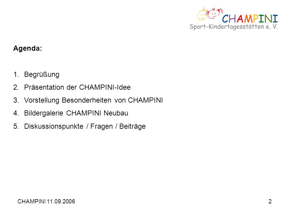 Präsentation der CHAMPINI-Idee Vorstellung Besonderheiten von CHAMPINI