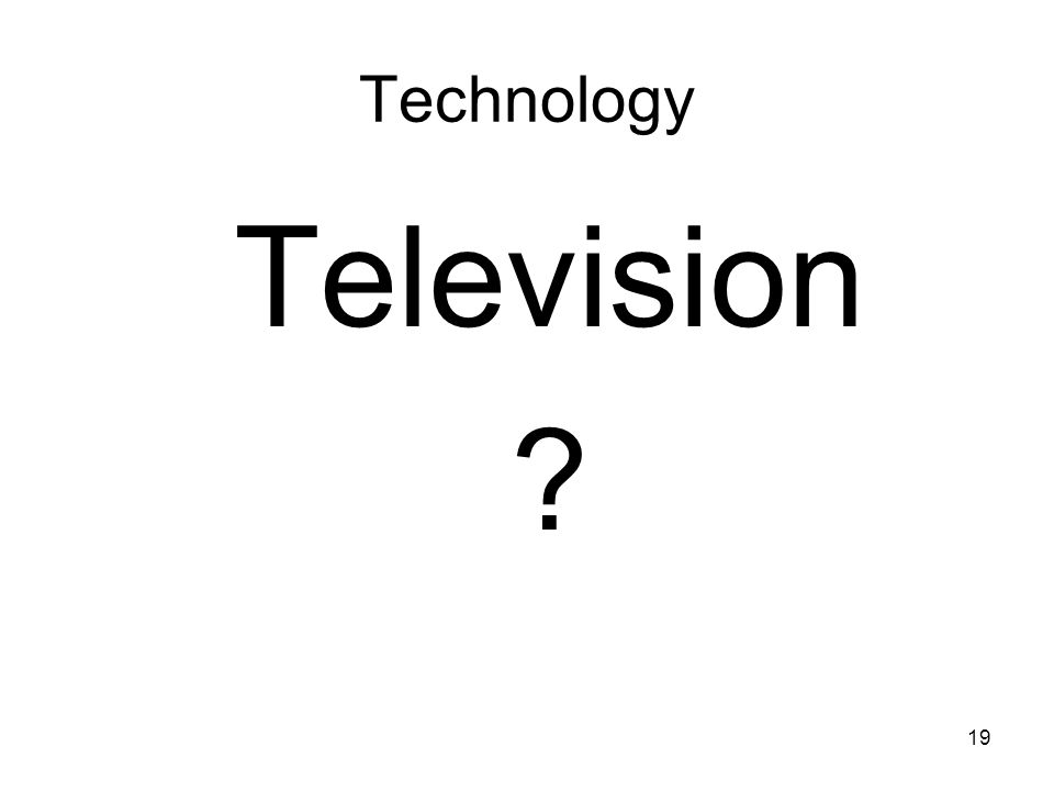 Technology Television
