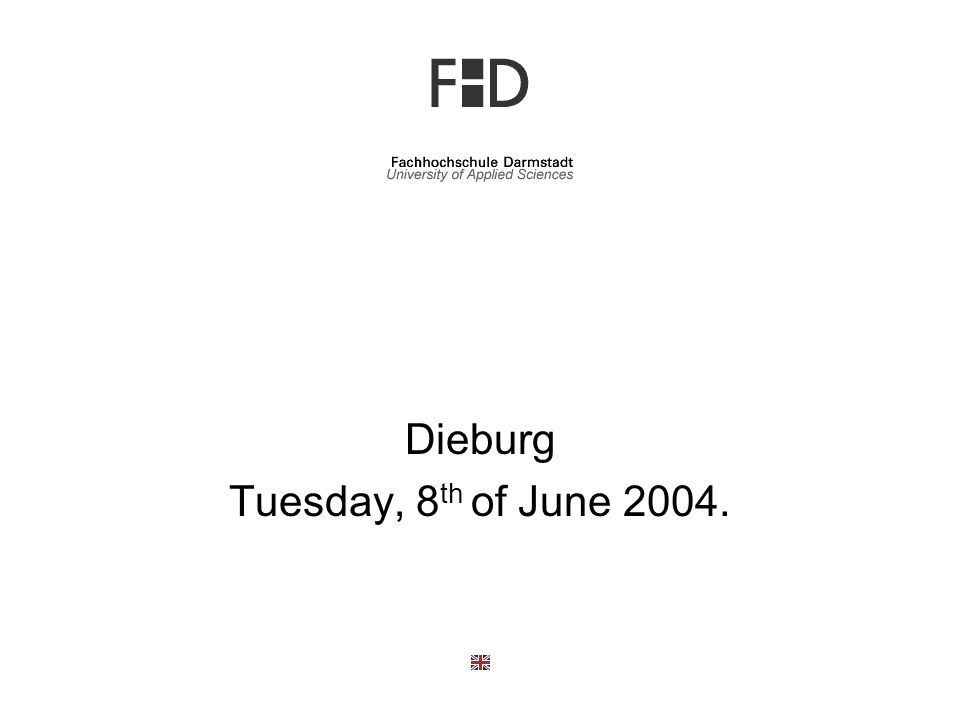 Dieburg Tuesday, 8th of June 2004.