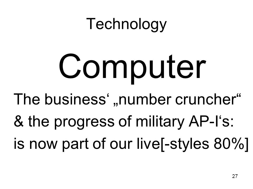 "Computer Technology The business' ""number cruncher"