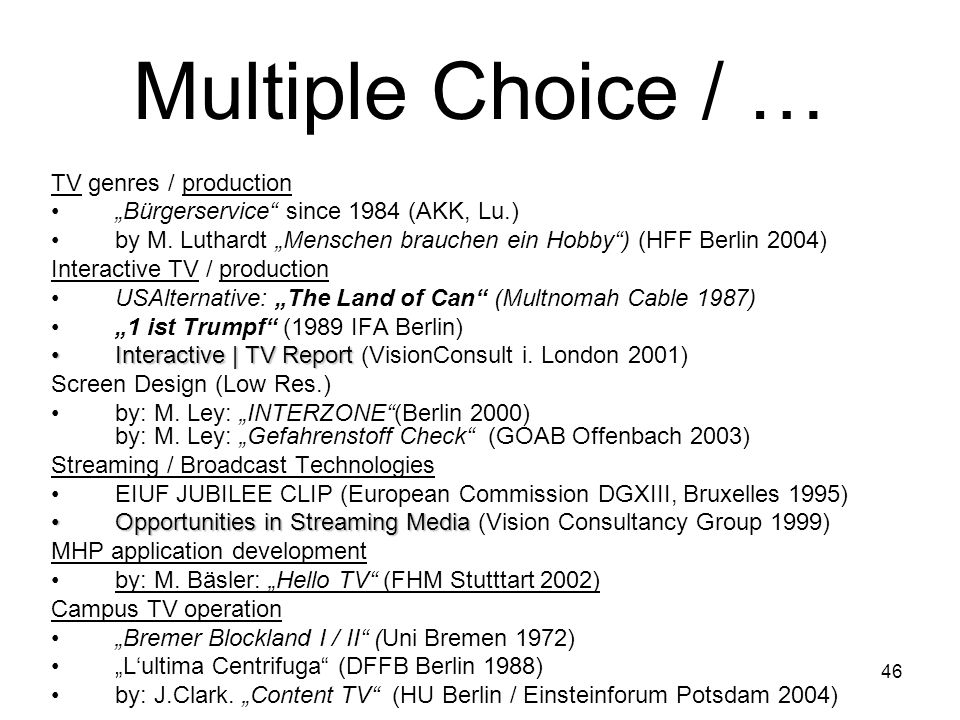 Multiple Choice / … TV genres / production