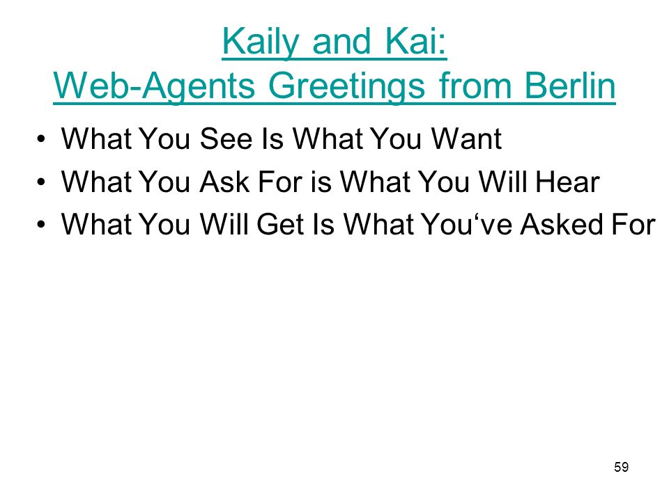Kaily and Kai: Web-Agents Greetings from Berlin