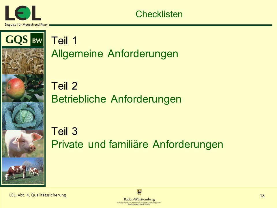 Allgemeine Anforderungen Teil 2 Betriebliche Anforderungen Teil 3