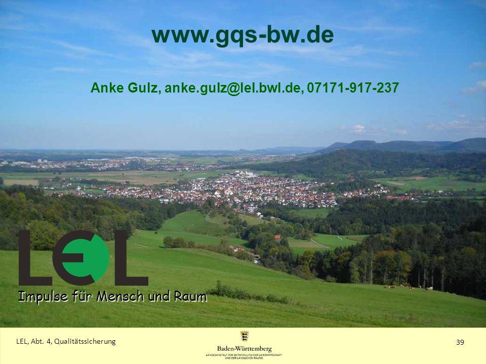 Anke Gulz, anke.gulz@lel.bwl.de, 07171-917-237