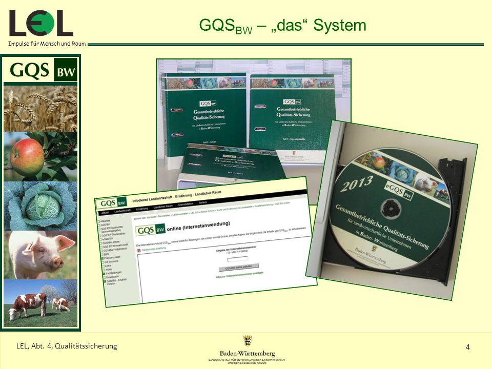 """GQSBW – """"das SystemGQSBW ist eine Arbeitshilfe zur Eigenkontrolle und Dokumentation auf dem landwirtschaftlichen Betrieb."""