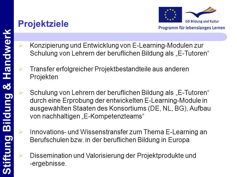 Projektziele Konzipierung und Entwicklung von E-Learning-Modulen zur