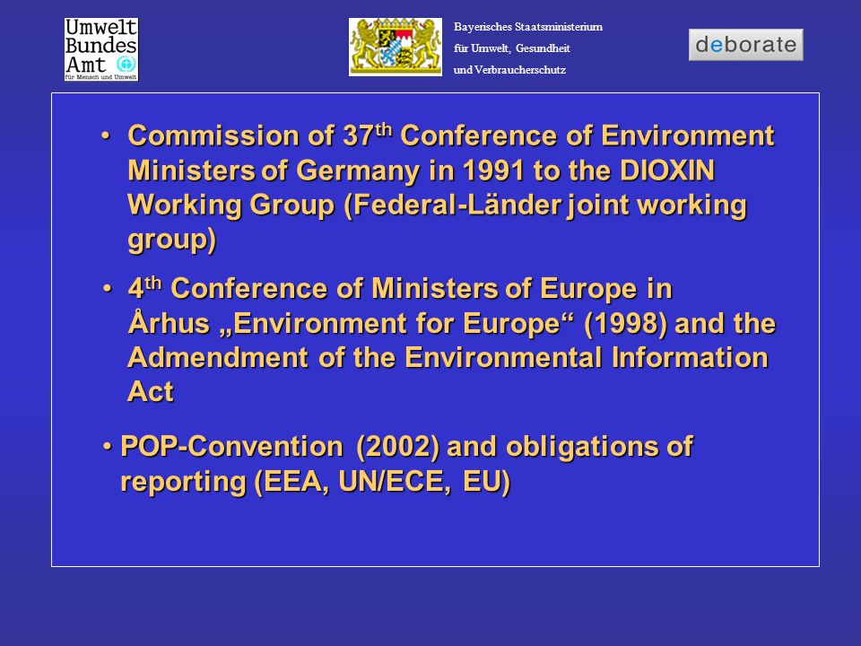 Commission of 37th Conference of Environment Ministers of Germany in 1991 to the DIOXIN Working Group (Federal-Länder joint working group)