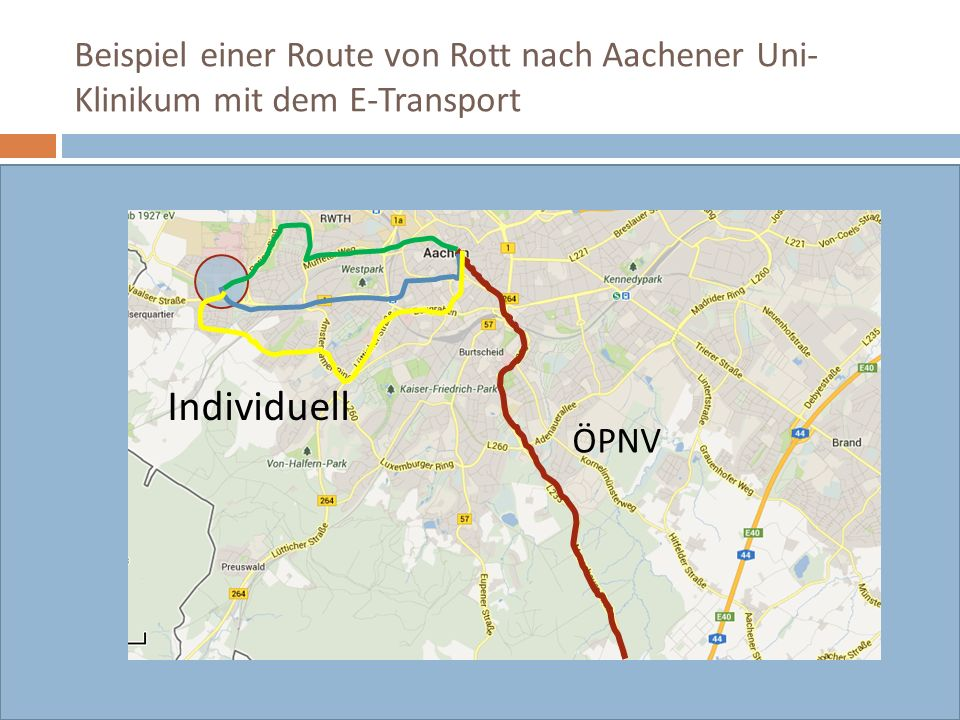 Beispiel einer Route von Rott nach Aachener Uni-Klinikum mit dem E-Transport