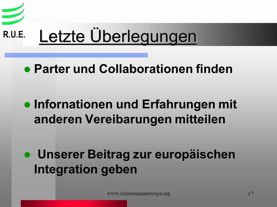 Letzte Überlegungen Parter und Collaborationen finden