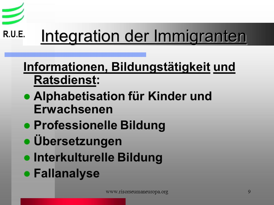 Integration der Immigranten