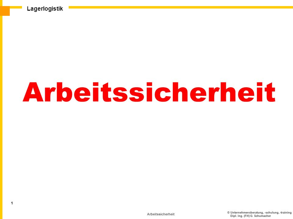 Arbeitssicherheit Lagerlogistik