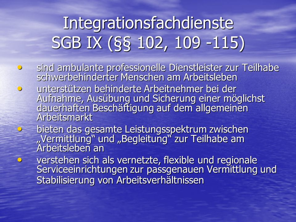 Integrationsfachdienste SGB IX (§§ 102, 109 -115)