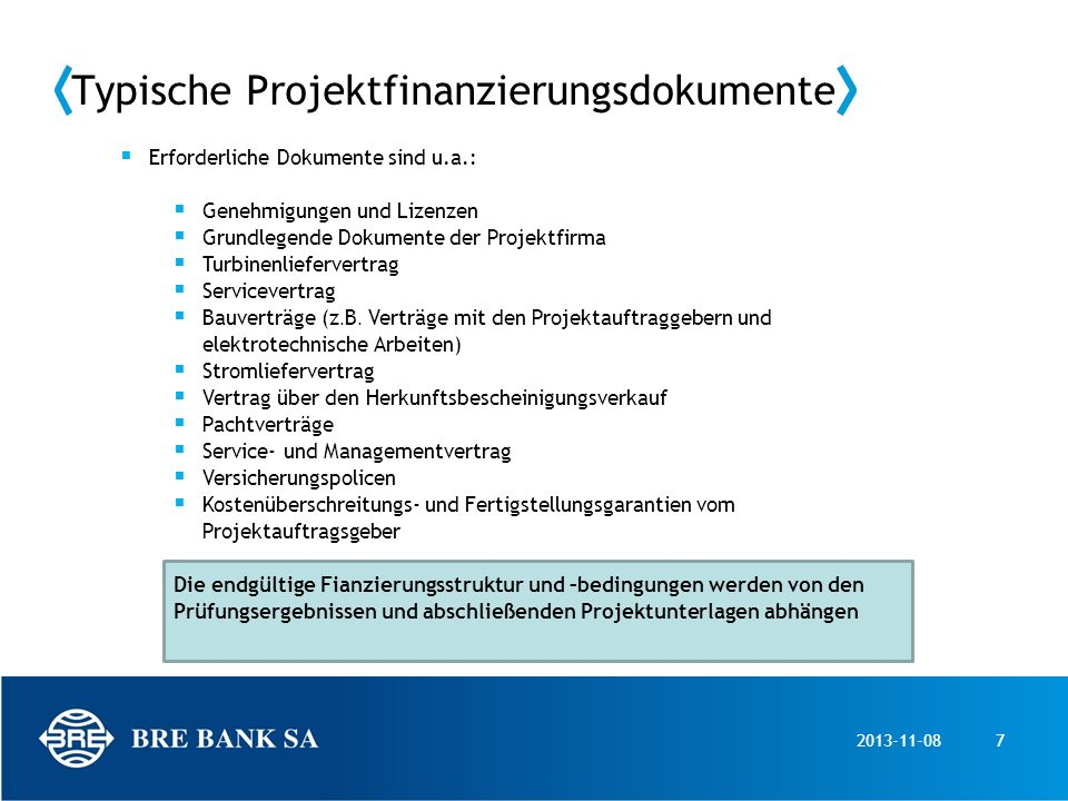 Typische Projektfinanzierungsdokumente
