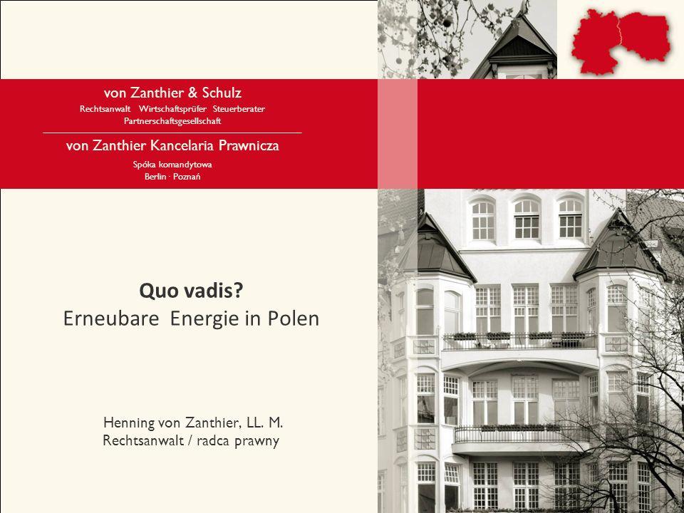 Quo vadis. Erneubare Energie in Polen Henning von Zanthier, LL. M