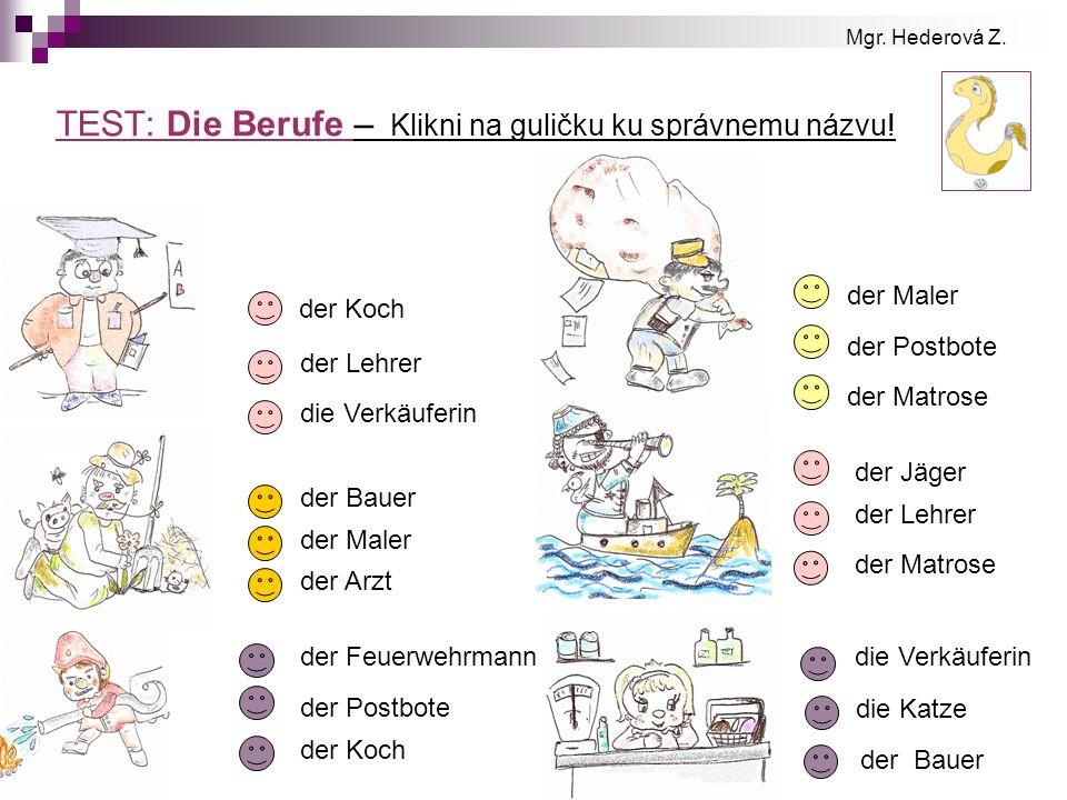 TEST: Die Berufe – Klikni na guličku ku správnemu názvu!