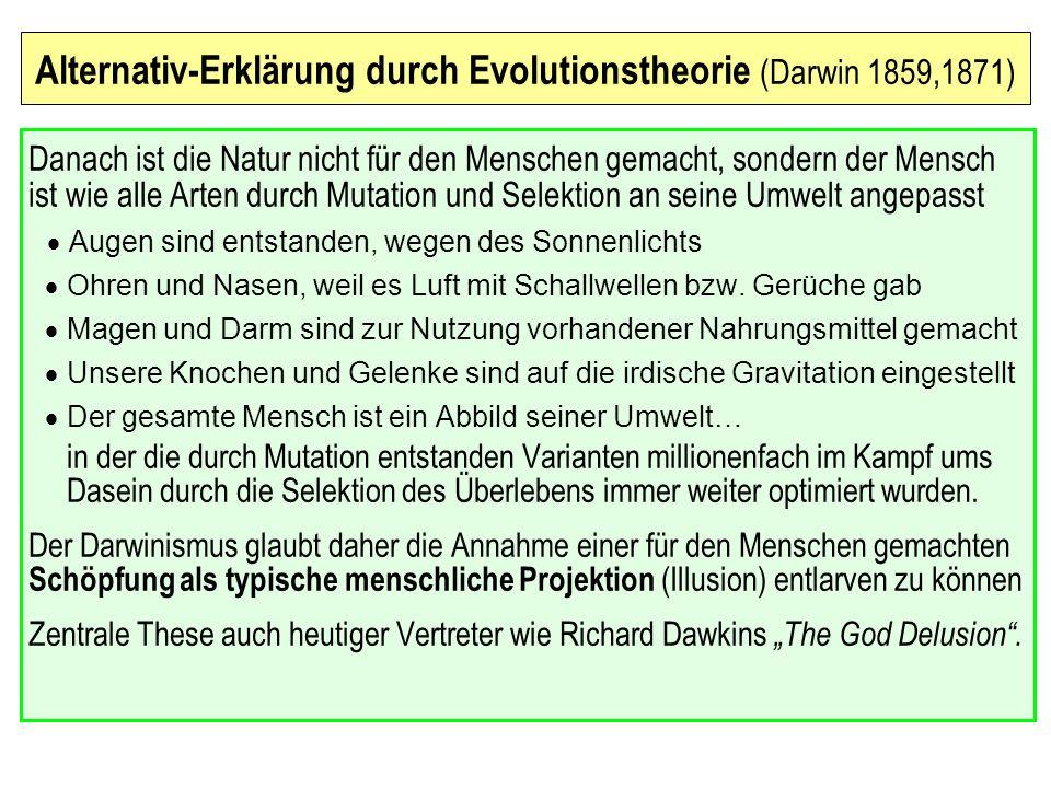 Alternativ-Erklärung durch Evolutionstheorie (Darwin 1859,1871)