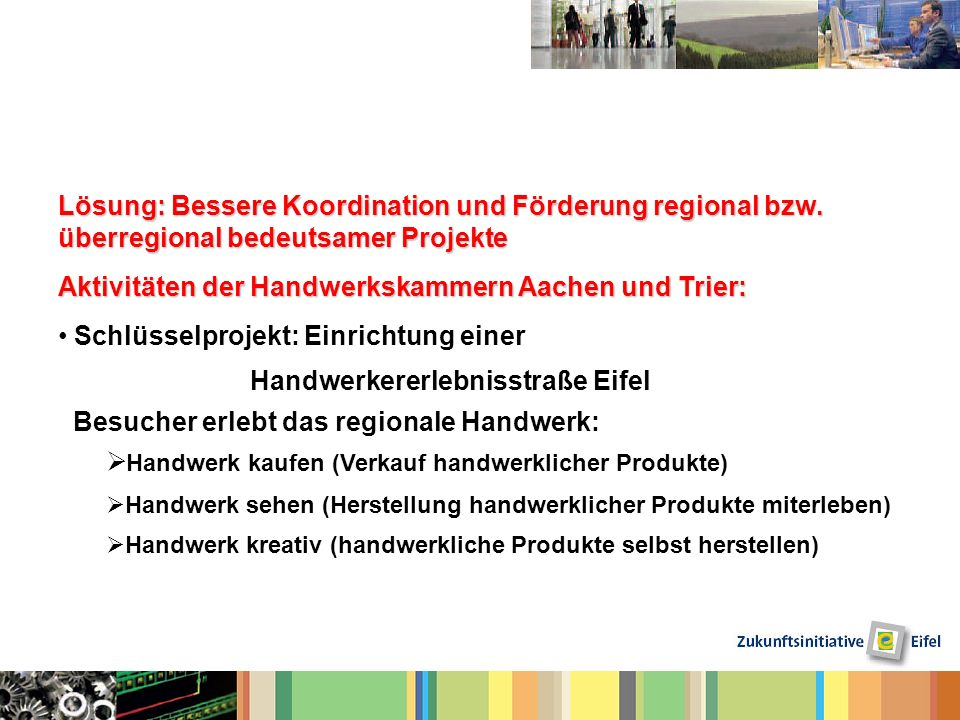 Aktivitäten der Handwerkskammern Aachen und Trier: