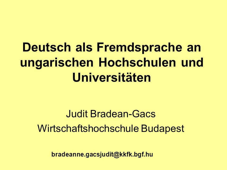 Deutsch als Fremdsprache an ungarischen Hochschulen und Universitäten