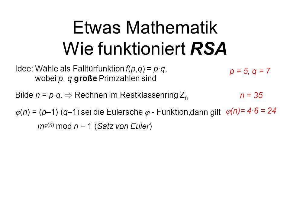 Etwas Mathematik Wie funktioniert RSA