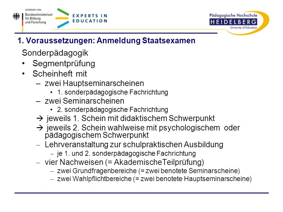 1. Voraussetzungen: Anmeldung Staatsexamen