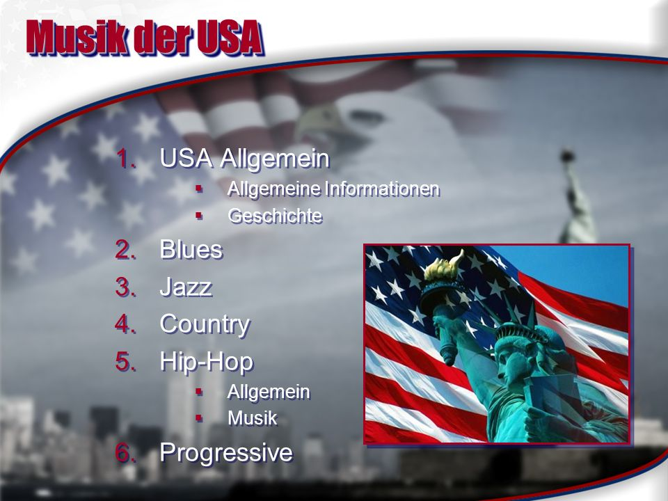 Musik der USA USA Allgemein Blues Jazz Country Hip-Hop Progressive