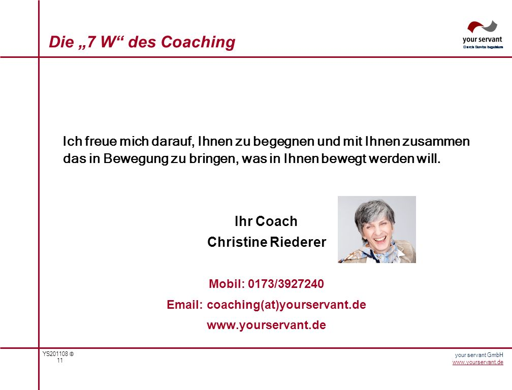Email: coaching(at)yourservant.de