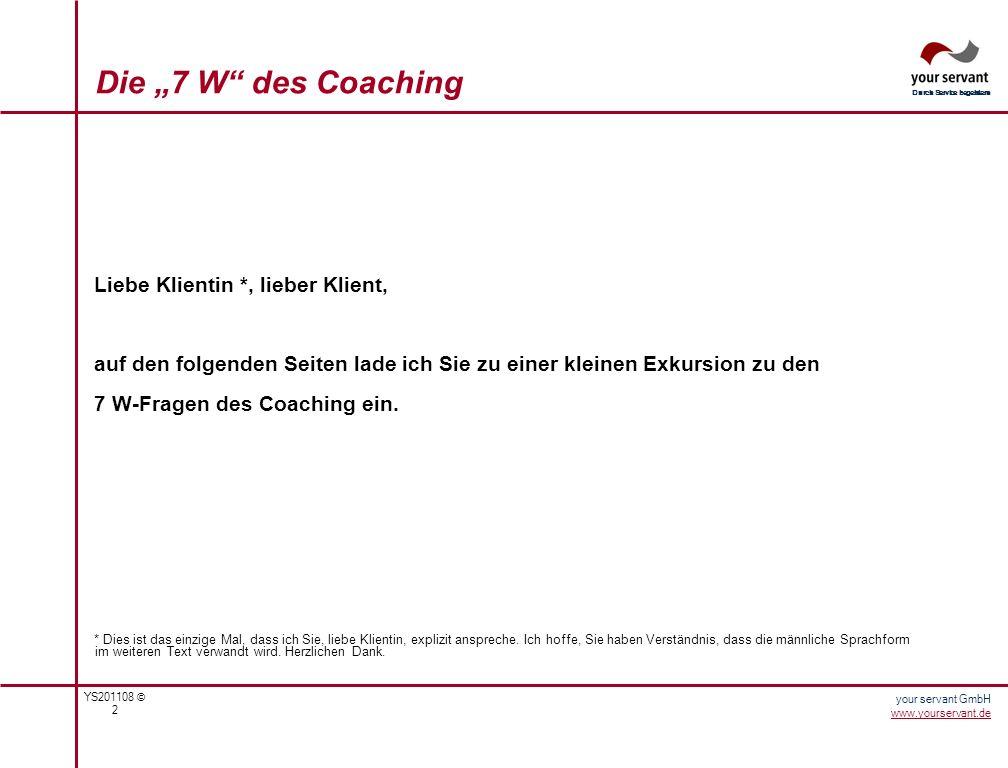 """Die """"7 W des Coaching Liebe Klientin *, lieber Klient,"""