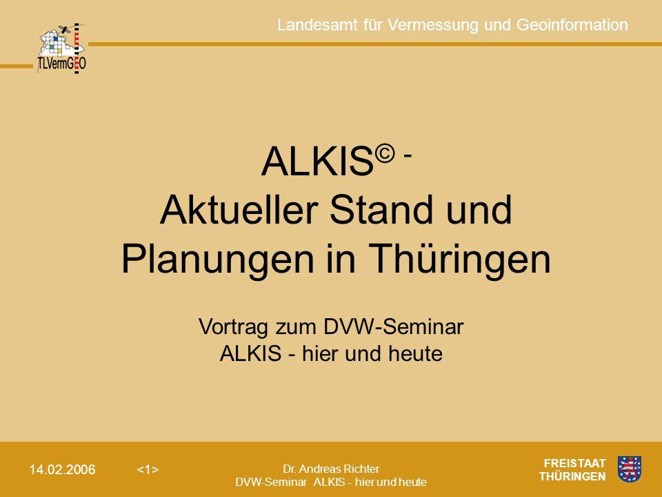ALKIS© - Aktueller Stand und Planungen in Thüringen