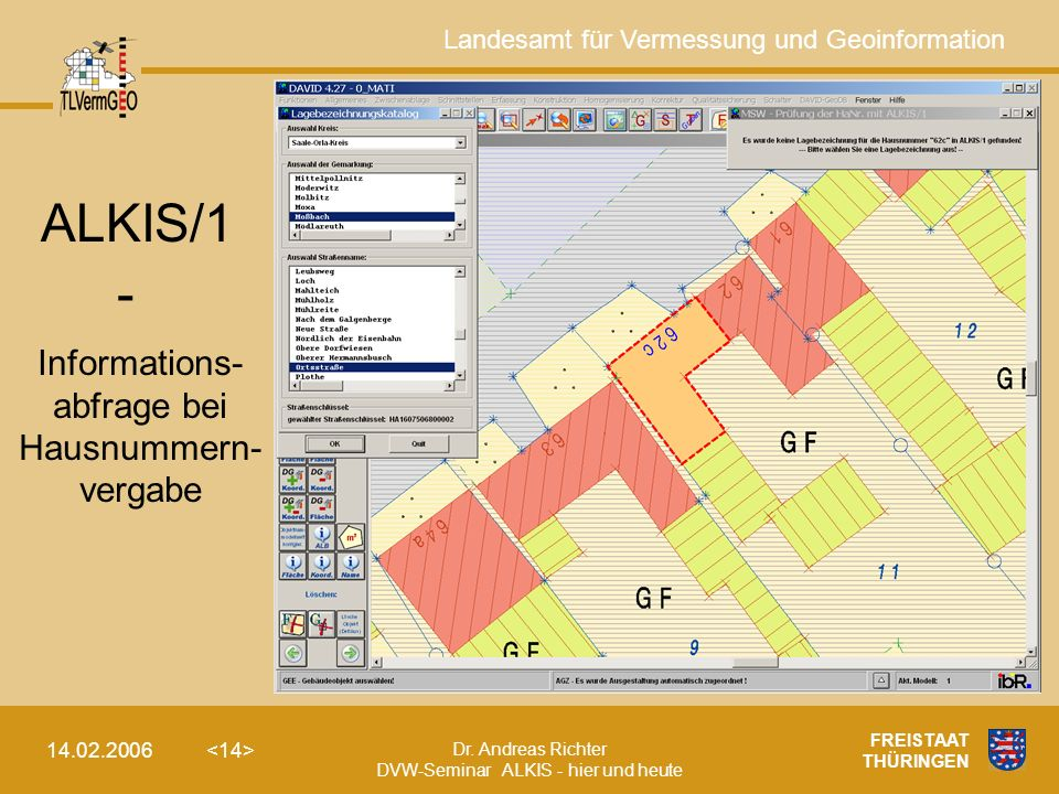 ALKIS/1 - Informations- abfrage bei Hausnummern- vergabe 14.02.2006