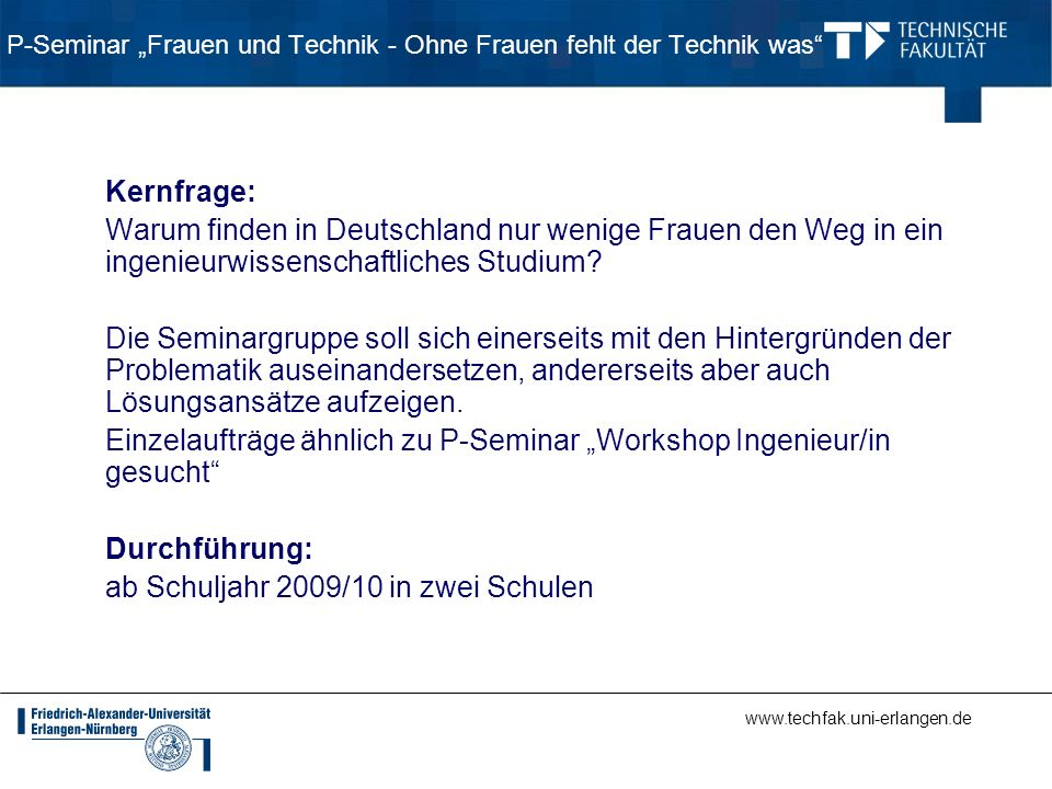 """P-Seminar """"Frauen und Technik - Ohne Frauen fehlt der Technik was"""