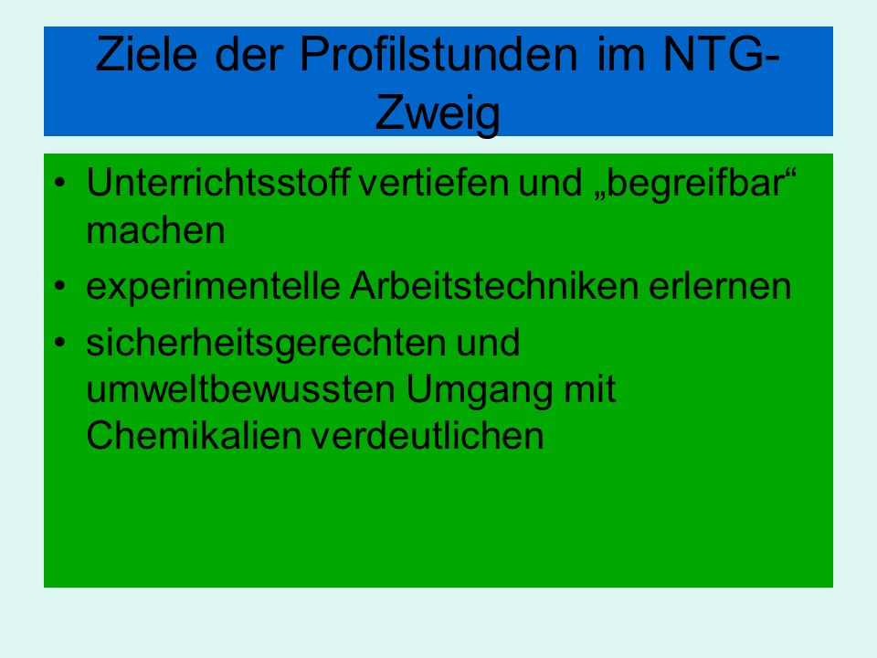 Ziele der Profilstunden im NTG-Zweig