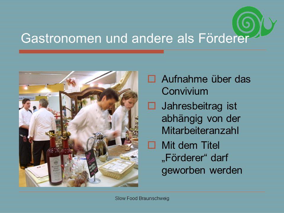 Gastronomen und andere als Förderer