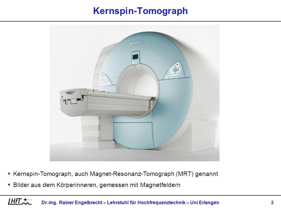 Kernspin-TomographKernspin-Tomograph, auch Magnet-Resonanz-Tomograph (MRT) genannt.