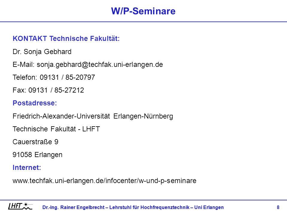 W/P-Seminare KONTAKT Technische Fakultät: Dr. Sonja Gebhard