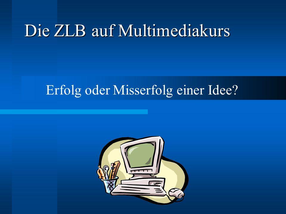 Die ZLB auf Multimediakurs