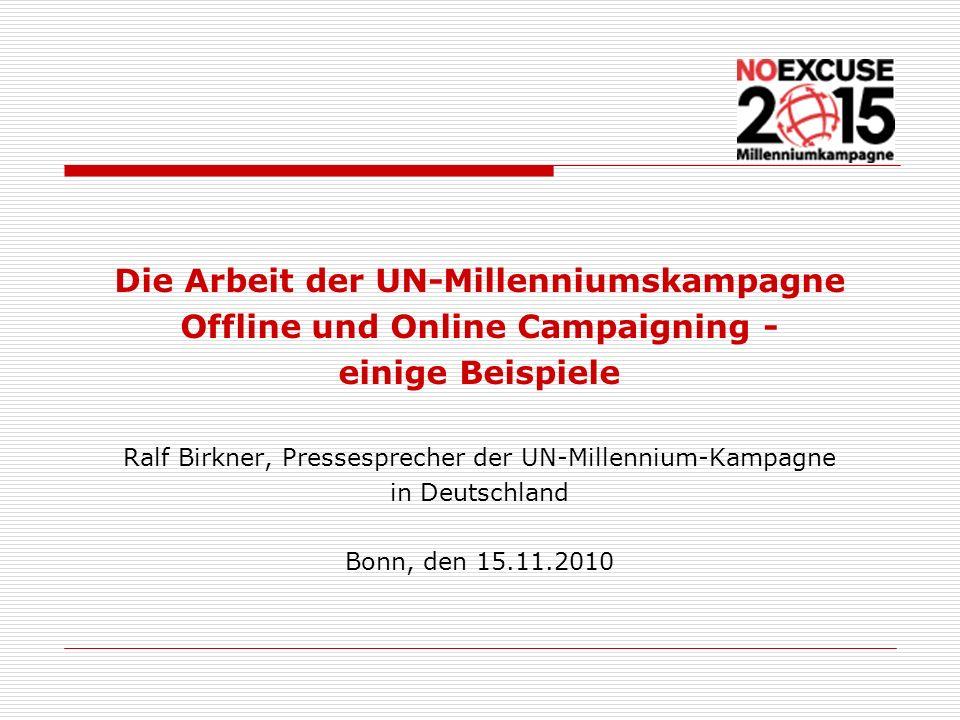 Die Arbeit der UN-Millenniumskampagne Offline und Online Campaigning -
